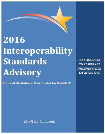 ONC Proposes Interoperability Standards–Requests Public Opinion
