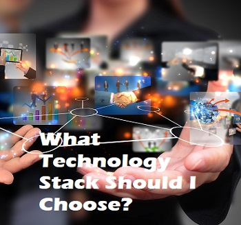 WHICH TECH STACK SHOULD I CHOOSE?