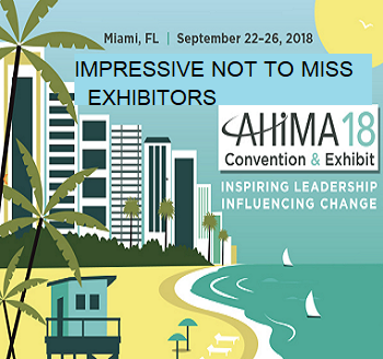 11 Impressive Exhibitors NOT to Miss at AHIMA 18!