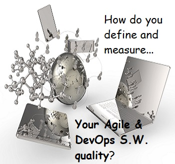 How to Define and Measure Agile and DevOps Software Quality