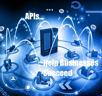 How to Have Business Success with APIs & Digital Transformation
