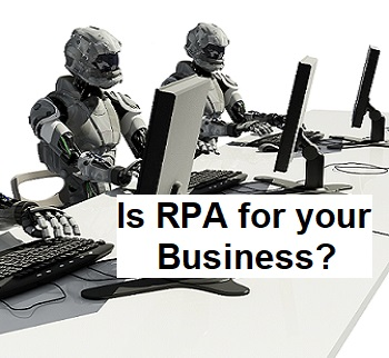 Robotic Process Automation (RPA) Project Success. What Does that Look like?